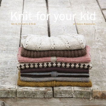 Susie Haumann: Knit for your kid