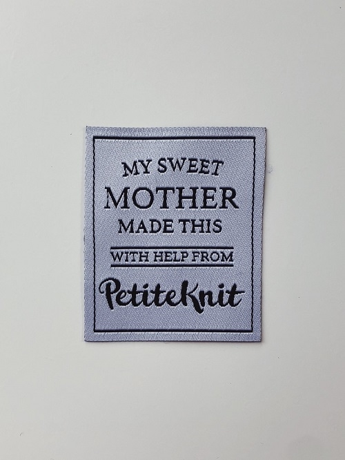 PetiteKnit -Label - My Sweet Mother